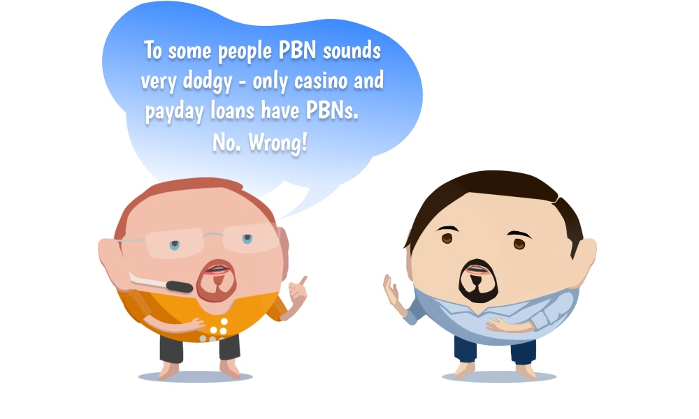 Image of To some people PBN sounds very dodgy - only casino and payday loans have PBNs. No. Wrong!