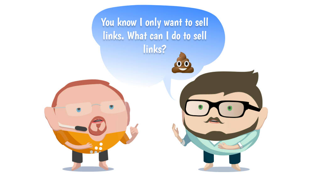 Image of You know I only want to sell links. What can I do to sell links?
