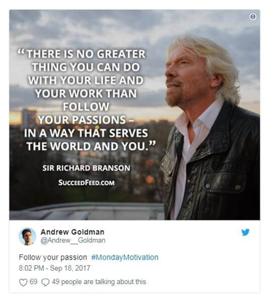 Image of There is no greater thing you can do with your life and your work than follow your passions - in a way that serves the world and you